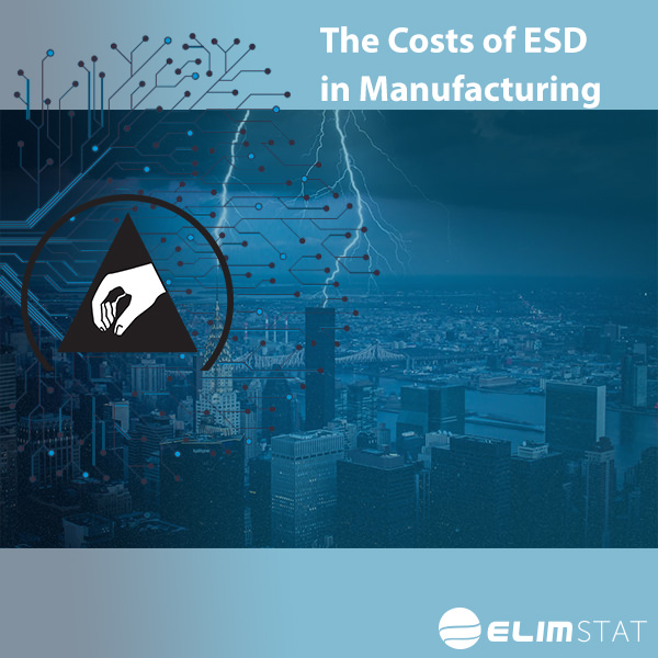 The Cost of ESD in Manufacturing