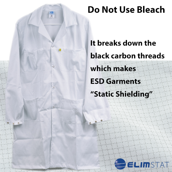 Never use Chlorine Bleach to Wash ESD Smocks